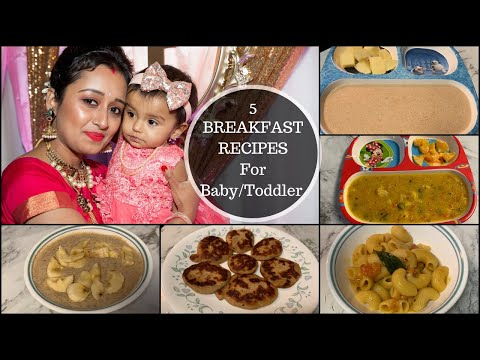 5 BREAKFAST RECIPES ( For 1 - 2 Year Baby/toddler ) -  Easy, Healthy Breakfast Ideas For 1 Year Baby