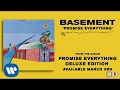 Basement Promise Everything Official Audio mp3