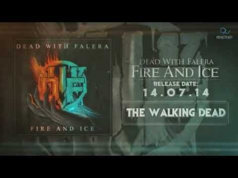 DEAD WITH FALERA - FIRE AND ICE Full Album Teaser