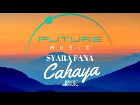 SYARA FANA | CAHAYA | OFFICIAL MUSIC LYRIC