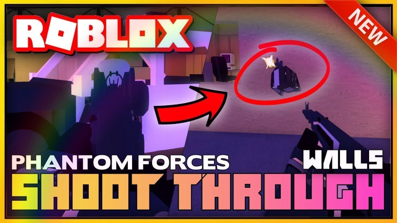 New Phantom Forces Exploit Unpatchable Shoot Through Walls And