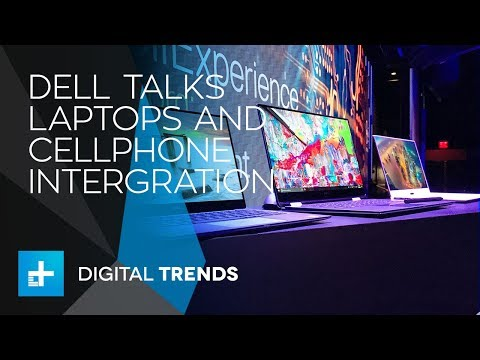 Dell Talks Laptop Materials and Phone Integration in Interview at CES 2018
