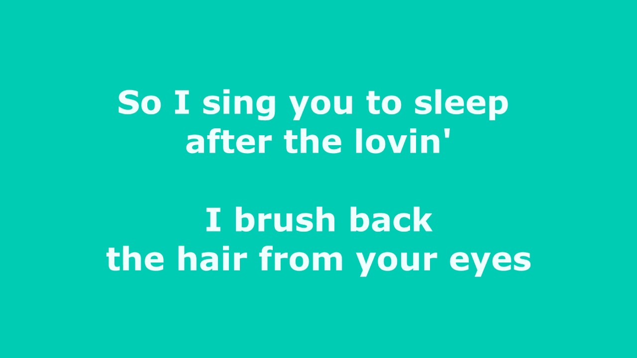 So I Sing You To Sleep After The Lovin