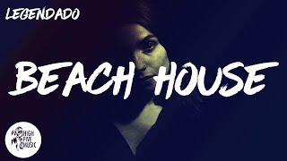The Chainsmokers - Beach House [Tradução/Legendado]