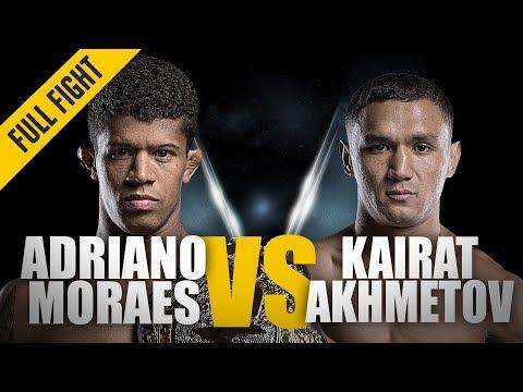 ONE: Full Fight | Adriano Moraes vs. Kairat Akhmetov | The Brazilian Sealed The Deal | August 2017