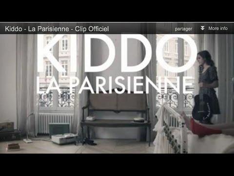 Kiddo - La Parisienne - Clip Officiel