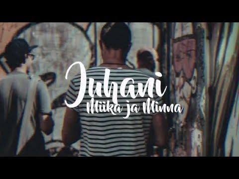 Juhani - Miika & Minna LYRIC VIDEO