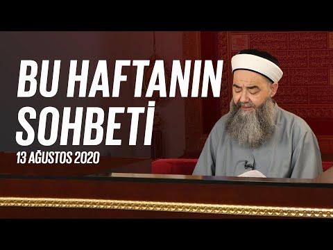 Cübbeli Ahmet Hocaefendi ile Bu Haftanın Sohbeti 13 Ağustos 2020