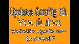Update!!! Config XL Kalong Youtube Unlimited