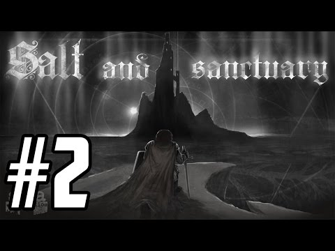 Salt and Sanctuary Walkthrough - Part 2 - Learn By Dying... A Lot