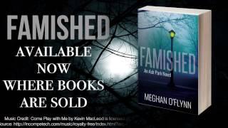 Famished: An Ash Park Novel by Meghan O'Flynn (Official Trailer)