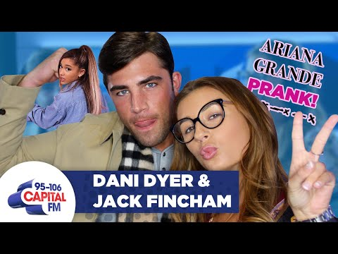 """Ariana Grande"" Pranks Love Island's Dani Dyer And Jack Fincham 😝 
