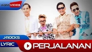 J-Rocks - Perjalanan | Official Lyric Video