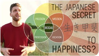 Is Ikigai The Japanese Secret To Happiness? (find Your Purpose)