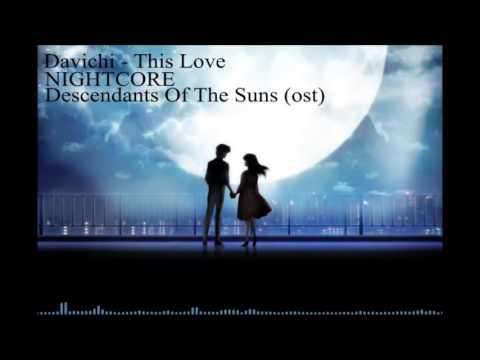 [NIGHTCORE] Davichi - This Love (Descendants Of The Suns OST)