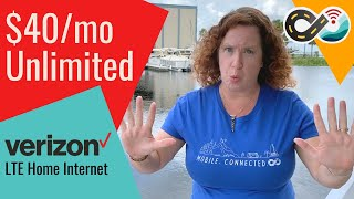 Verizon's LTE Home Internet - $40/month Unlimited Data - Is It Mobile for RVers & Boaters??