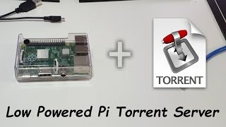 Low End Tech - Diy Raspberry Pi Torrent Server Project