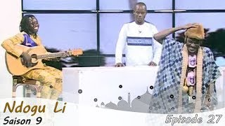 NDOGU LI Saison 9 Episode 27