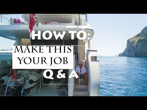HOW to get a JOB on a YACHT + Q&A (Ep1)