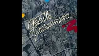 Gentle Persuasion - Gotta Lotta Love (1978)