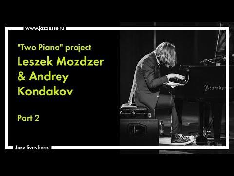 """Two Piano"" project. Andrey Kondakov & Leszek Możdżer live at Esse Jazz Club (part 2)"