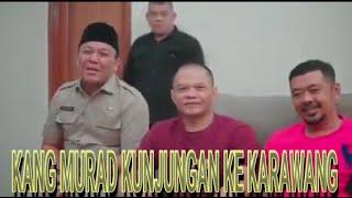 Kang Murad Preman pensiun #kunjungi karawang