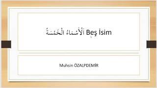 Nahiv | Kavaidül Müyessera II-11. Beş isim الأسماء الخمسة