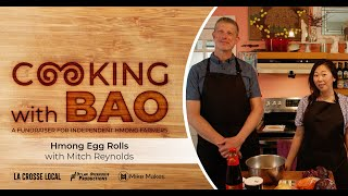 Cooking with Bao: Hmong Egg Rolls with Mitch Reynolds