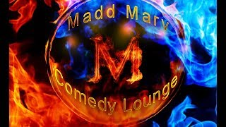 Madd Marv's Comedy Lounge  - 12-3-19