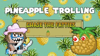 Growtopia | Pineapple Trolling