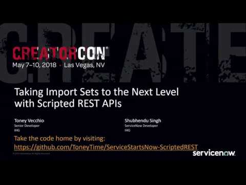 CCB0118 - Taking Import Sets to the Next Level with Scripted REST APIs