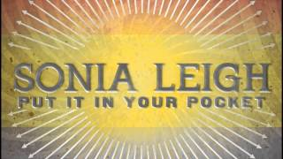 Watch Sonia Leigh Put It In Your Pocket video