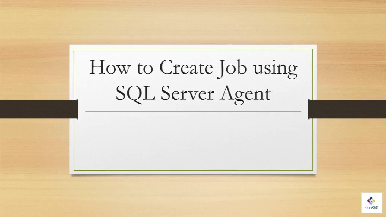 How to create job in sql server agent youtube for Consul server vs agent