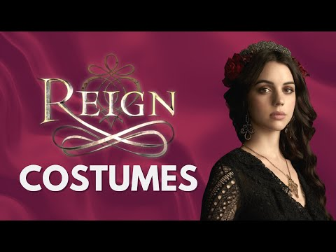 The Costumes Of Reign (Mary, Queen of Scots)