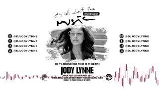 Jody Lynne - It's all about the music @ Ibiza Global Radio 21-08-18