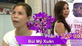 chi bui my xuan  ttdd - tap 103  phan 1  26112016