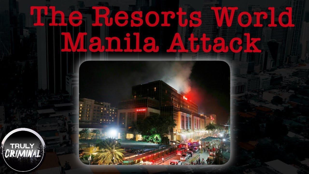 The Resorts World Manila Attack
