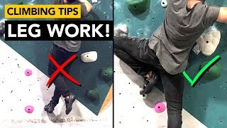 Rock Climbing Tips: How to use your legs more effectively to avoid grip stress