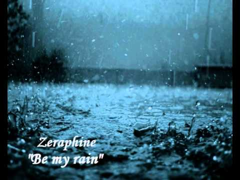 Zeraphine - be my rain (lyrics)