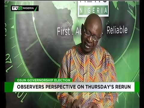 Observers perspective on Osun governorship rerun