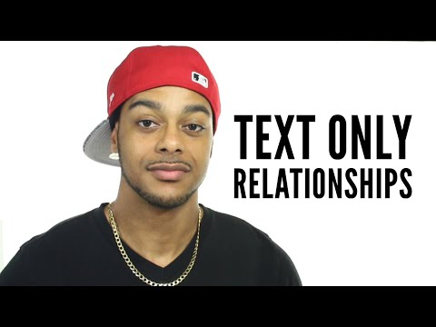 Dating Don'ts | Text only relationships