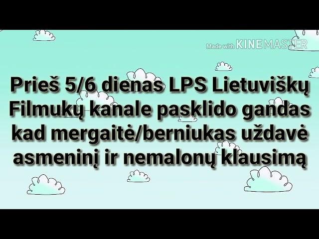 LPS Lietuviški Filmukai sulauk? nemalonaus komentaro?