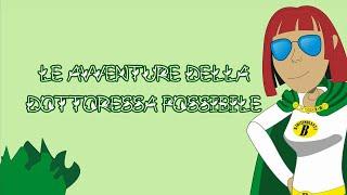 Le avventure della dottoressa Possibile -  cortometraggio animato