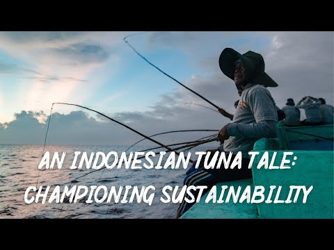 An Indonesian Tuna Tale: Championing Sustainability