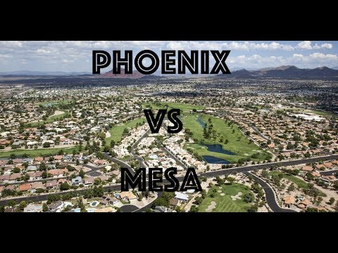 Comparing Phoenix and Mesa Arizona 2019