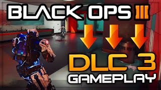 BLACK OPS 3 DLC 3 GAMEPLAY! - NEW MAP!