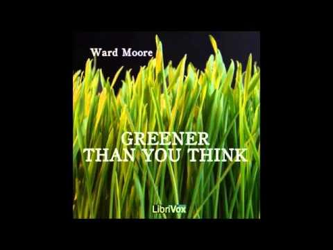 Greener Than You Think (FULL Audiobook)