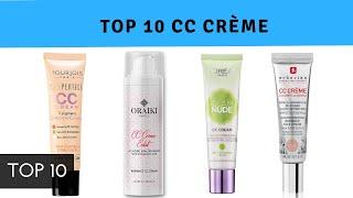 Les 10 Meilleurs CC Crème 2019 | Top 10 [Guide d'achat & Comparatif]