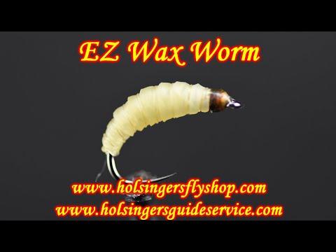 EZ Wax Worm, Holsinger's Fly Shop