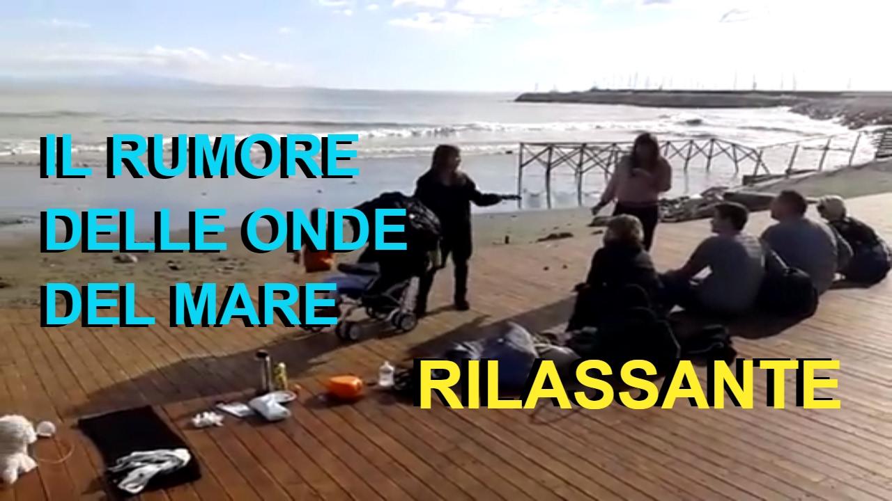 ascolta il rumore delle onde del mare e rilassante